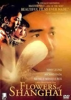 <i>Flowers of Shanghai</i> 1998 film by Hou Hsiao-Hsien