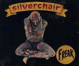 Freak (Silverchair song) - Image: Freak Silverchair