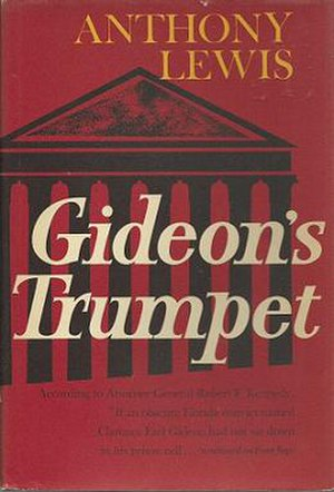 Gideon's Trumpet - First edition (publ. Random House)