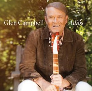 Adiós (Glen Campbell album) - Image: Glen Campbell Adios