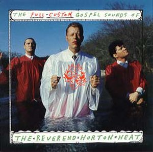 The Full-Custom Gospel Sounds of the Reverend Horton Heat - Image: Gospel cover lg