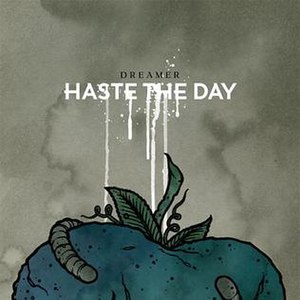 Dreamer (Haste the Day album) - Image: Hastetheday DREAMER