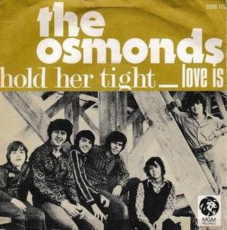 Hold Her Tight - Image: Holdhertightosmonds