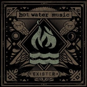 Exister - Image: Hot Water Music Exister cover