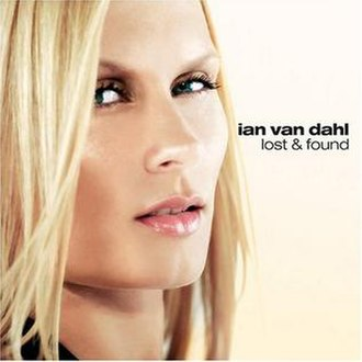 Lost & Found (Ian Van Dahl album) - Image: Ian Van Dahl Lost and Found Album Cover