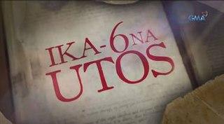 <i>Ika-6 na Utos</i> Philippine television series