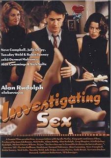<i>Investigating Sex</i> 2001 film by Alan Rudolph