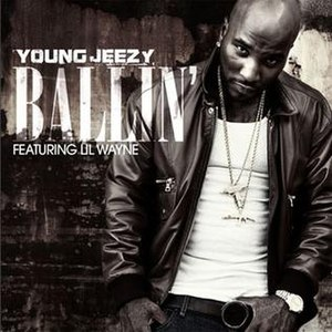 Ballin' (Young Jeezy song) - Image: Jeezy ballin