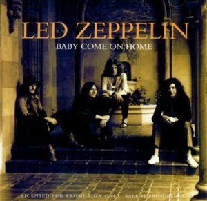 Baby Come On Home - Image: Led Zeppelin Baby Come On Home