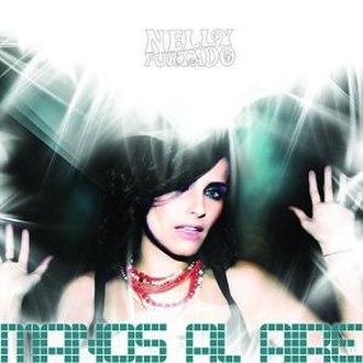 Manos al Aire - Image: Manos Al Aire Single by Nelly Furtado