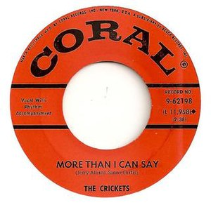 More Than I Can Say - Image: More Than I Can Say Crickets Coral
