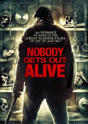 Nobody Gets Out Alive - Image: Nobody Gets Out Alive
