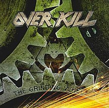 Overkill - The Grinding Wheel.jpg