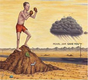 Save You (Pearl Jam song) - Image: Pearl Jam Save You album cover
