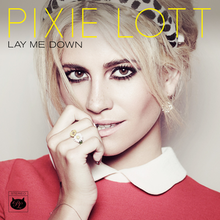Pixie Lott - Lay Me Down.png