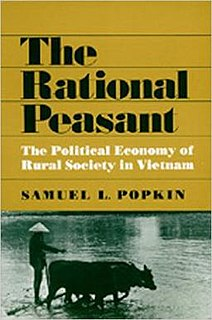 <i>The Rational Peasant: The Political Economy of Rural Society in Vietnam</i> book by Samuel L. Popkin