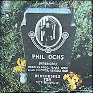 Phil Ochs - The cover of Ochs's 1969 album, Rehearsals for Retirement