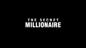 The Secret Millionaire - Image: Secret Millionaire