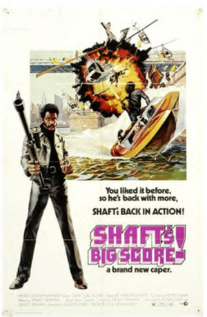 Shaft's Big Score! - Original theatrical release poster by John Solie