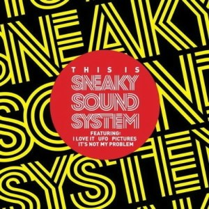 Sneaky Sound System (2009 album) - Image: Sneaky Sound System UK Edition