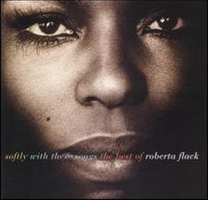 Softly with These Songs: The Best of Roberta Flack - Image: Softly with these songs (album cover)