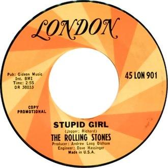 Stupid Girl (The Rolling Stones song) - Image: Stupid Girl