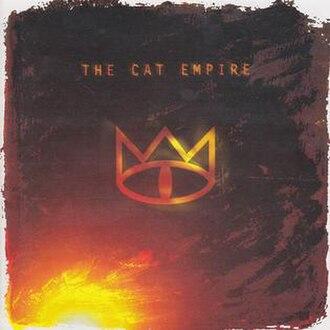The Cat Empire (album) - Image: The Cat Empire album