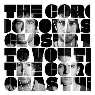 Closer to You (The Coronas album) - Image: The Coronas Closer To You