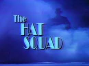 The Hat Squad - Image: The Hat Squad