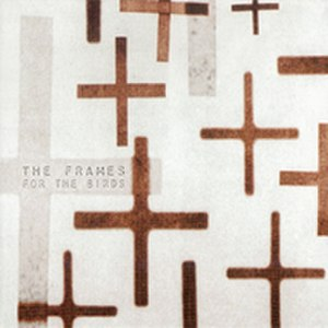 For the Birds (The Frames album) - Image: Theframes forthebirds