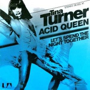 The Acid Queen - Image: Tina Turner Acid Queen (single)