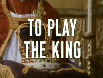 Picture of a TV show: To Play The King