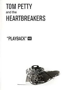Playback Tom Petty And The Heartbreakers Album Wikipedia