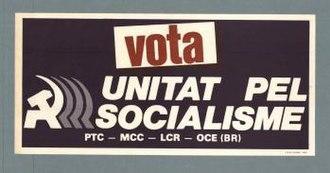 Unity for Socialism - Unitat pel Socialisme election campaign poster