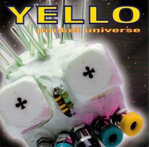 Pocket Universe - Image: Yello Pocket Universe CD cover