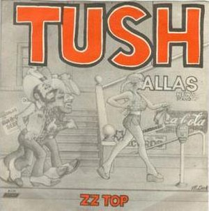 Tush (ZZ Top song) - Image: ZZ Top Tush