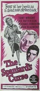 <i>The Spaniards Curse</i> 1958 film by Ralph Kemplen