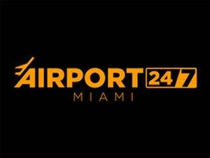 Airport 24/7: Miami - Image: Airport 247 Miami