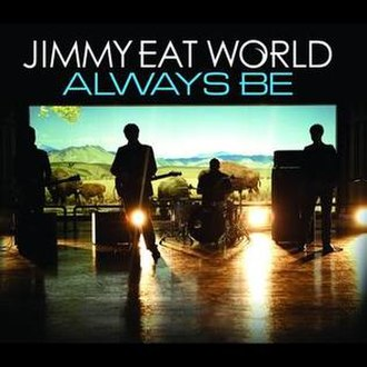 Always Be - Image: Always Be Jimmy Eat World