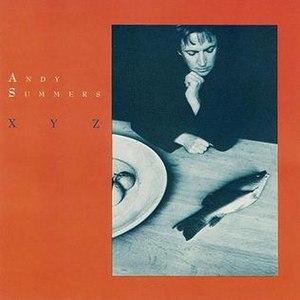 XYZ (Andy Summers album) - Image: Andy Summers XYZ