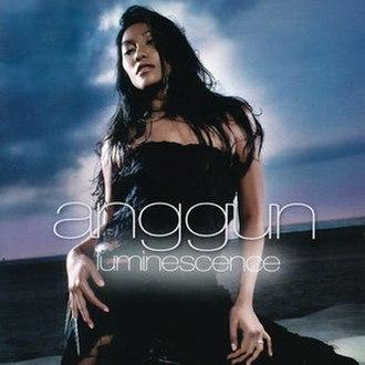 Luminescence (album) - Image: Anggun Luminescence