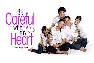 <i>Be Careful with My Heart</i>