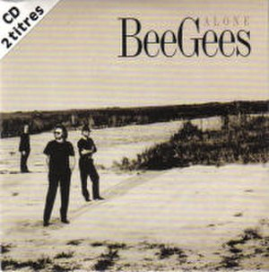Alone (Bee Gees song) - Image: Bee Gees Alone CD Single Cover