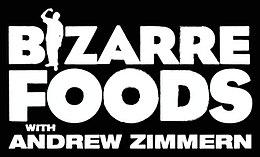 Bizarre Foods with Andrew Zimmern logo.jpg