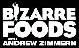 Bizarre Foods with Andrew Zimmern - Image: Bizarre Foods with Andrew Zimmern logo
