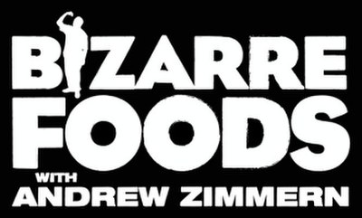 Picture of a TV show: Bizarre Foods With Andrew Zimmern