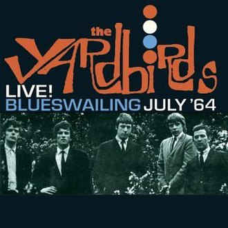Live! Blueswailing July '64 - Image: Blueswailing July'64(Live)