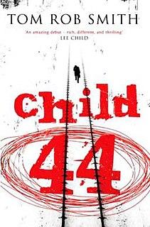 <i>Child 44</i> thriller novel by Tom Rob Smith
