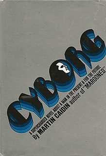 <i>Cyborg</i> (novel) 1972 novel by Martin Caidin