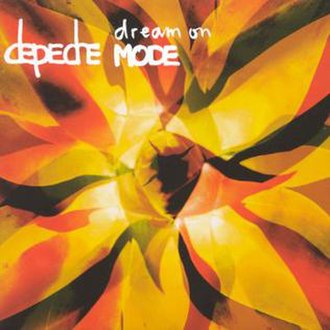 Dream On (Depeche Mode song) - Image: Depeche Mode Dream On